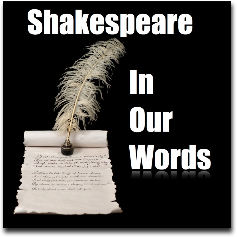 Shakespeare In Our Words